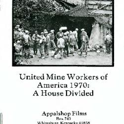 Study Guide for UMWA 1970: A House Divided