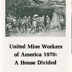 Transcript of the film UMWA 1970: A House Divided