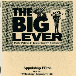 Study Guide for the film The Big Lever: Party Politics in Leslie County, KY
